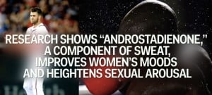 Androstadienone a component of sweat, improves women's moods….