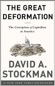 King World News - David A. Stockman - The Great Deformation