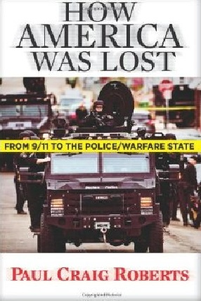 KWN - Paul Craig Roberts - How America Was Lost- From 9:11 to the Police:Warfare State