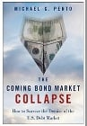 KWN - Michael G. Pento - The Coming Bond Market Collapse..