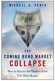 King World News - Michael G. Pento - The Coming Bond Market Collapse- How to Survive the Demise of the U.S. Debt Market