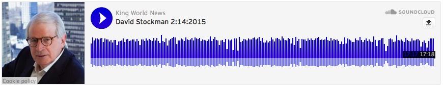 King World News - David A. Stockman - MP3 - 2.14.15