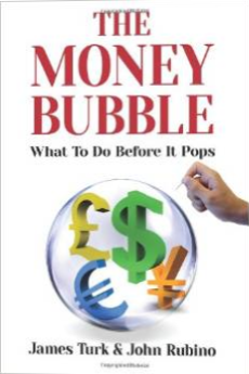 The Money Bubble - JamesTurk - KingWorldNews.com - II