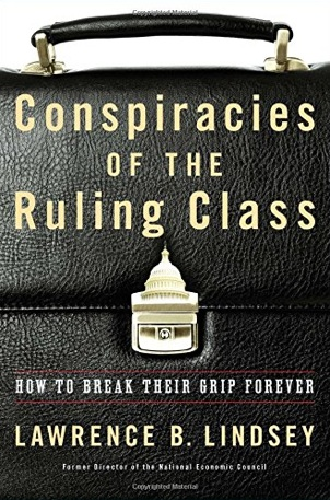 Conspiracies of the Ruling Class - How to Break Their Grip Forever