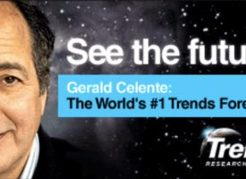 Gerald Celente Gives Exclusive Sneak Peek At The Just-Released Spring Trends Journal