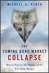 KWN - Michael G. Pento - The Coming Bond Market Collapse- How to Survive the Demise of the U.S. Debt Market copy