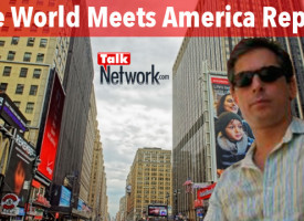 William Hern hosts new show on the new media TalkNetwork: The World Meets America